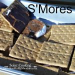 How to Cook S'Mores in a Solar Oven