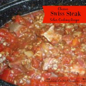 Classic Swiss Steak Recipe for Solar Cooking