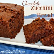 Chocolate Zucchini Bread Recipe for Solar Cooking