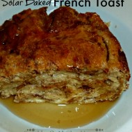 Solar Baked French Toast