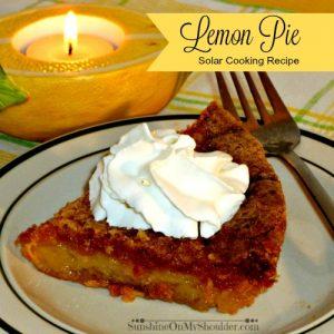 Lemon Pie baked in a solar oven, solar oven dessert recipes