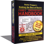 Doctor Prepper's Making the Best of Basics: Family Preparedness Handbook