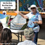 Solar Cooking Demo at Mesa Urban Garden 2014