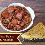 Pinto Beans & Kielbasa