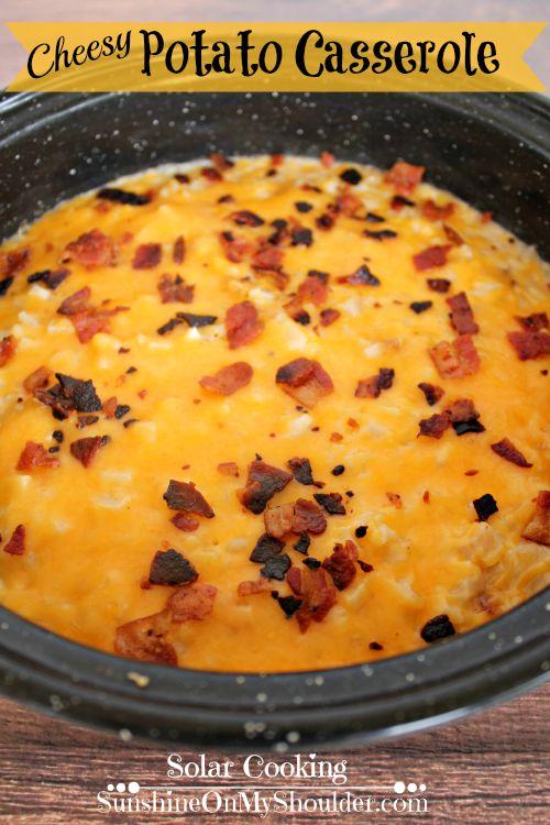 Solar oven baked Cheesy Potato Casserole