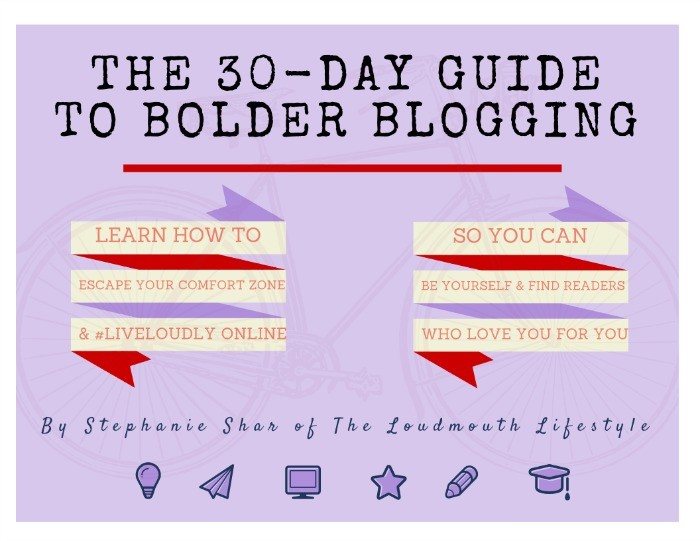 30 Day Guide to Bolder Blogging