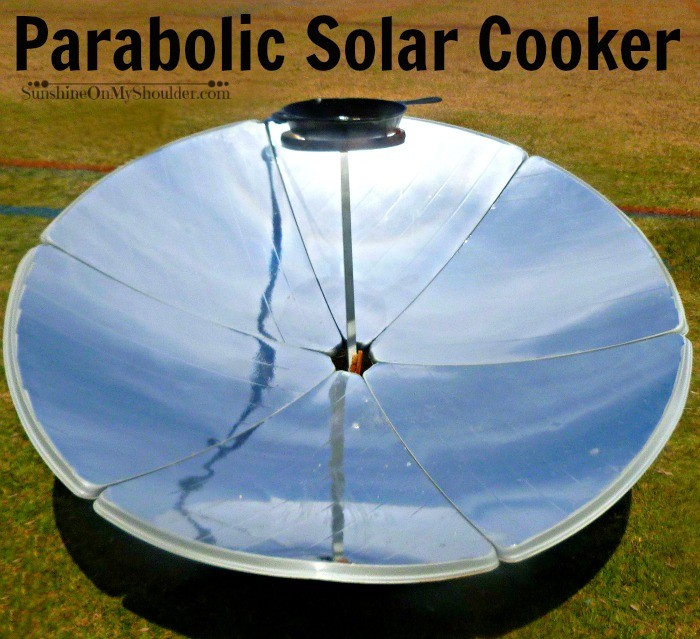 Parabolic Solar Cooker benefits of solar cooking