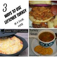 3 Ways to Use Leftover Turkey