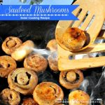 Sauteed Mushrooms Solar Cooking Recipe