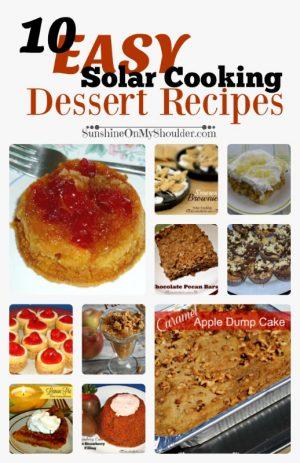 10 Easy Solar Cooking Dessert Recipes