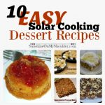 Easy Solar Oven Dessert Recipes