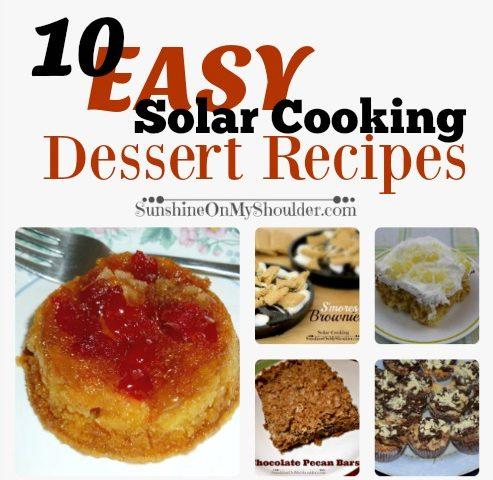 Easy Solar Oven Dessert Recipes