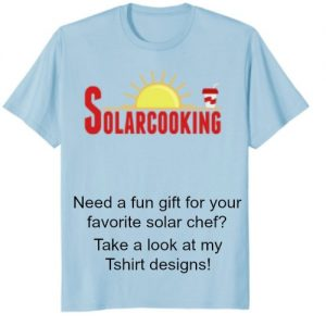 Solar Cooking T shirts and gifts