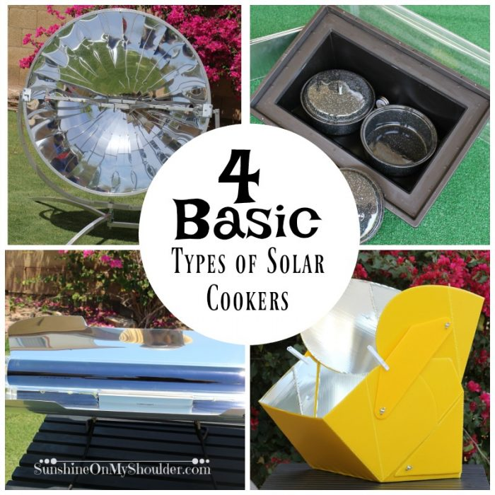 Four Basic Types Of Solar Cookers Sunshine On My Shoulder